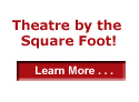 Theatre by the Square Foot!